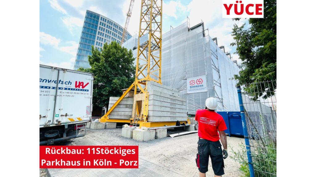 Köln Porz Rückbau Abbruch